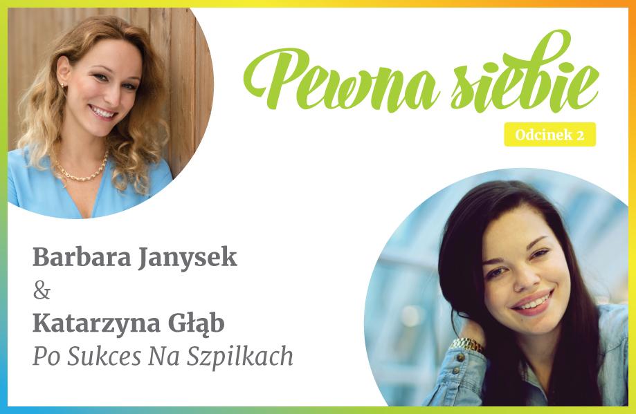 Pewność siebie Barbara Janysek Katarzyna Głąb