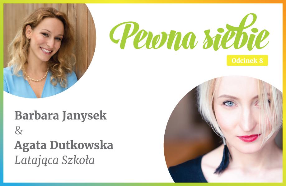 ROZMOWY OPEWNOŚCI SIEBIE Agata Dutkowska Odc.8