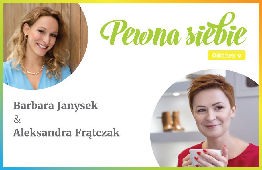 ROZMOWY OPEWNOŚCI SIEBIE Aleksandra Frątczak-Biś Odc.9