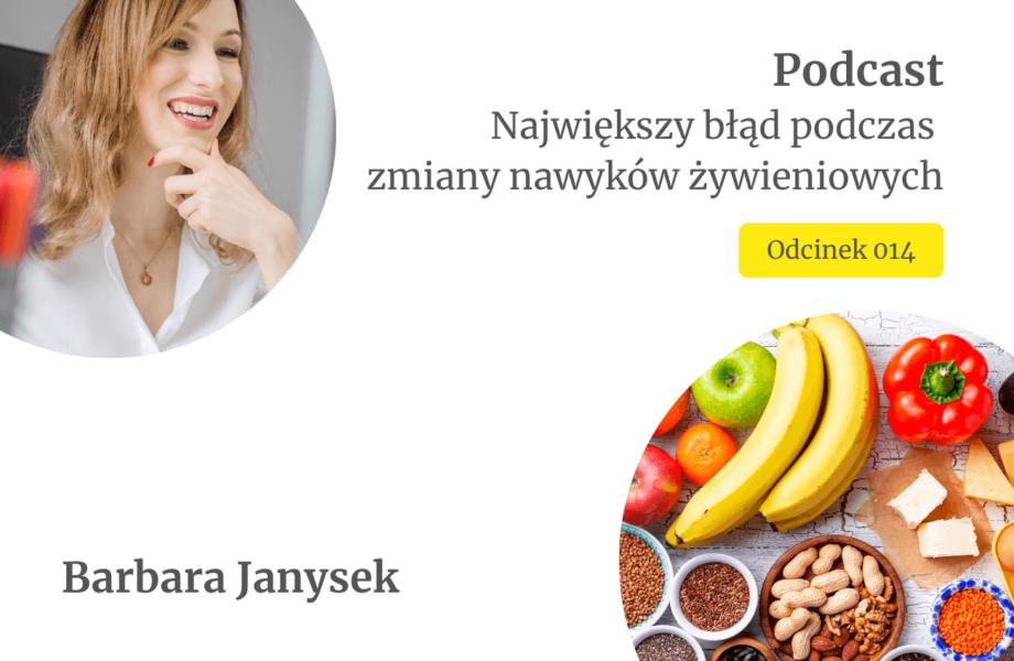 Największy błąd podczas wprowadzania nawyków żywieniowych_fitStrategia_Barbara Janysek